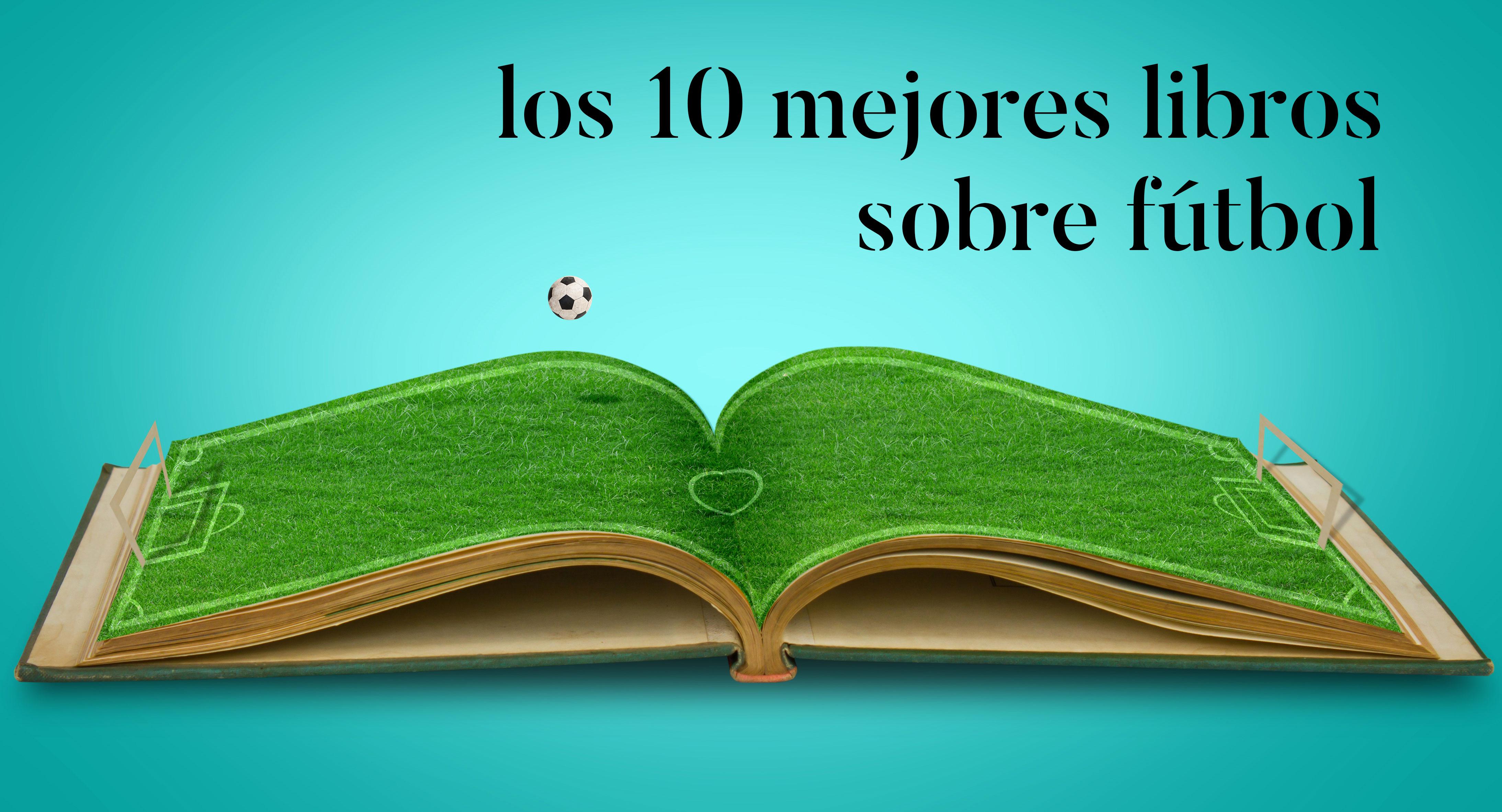 fbba52886e3c8 Los 10 mejores libros de fútbol - Deportium